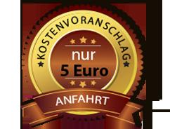 Nur 5 Euro für Anfahrt und Kostenvoranschlag